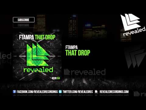 FTampa - That Drop [OUT NOW!]