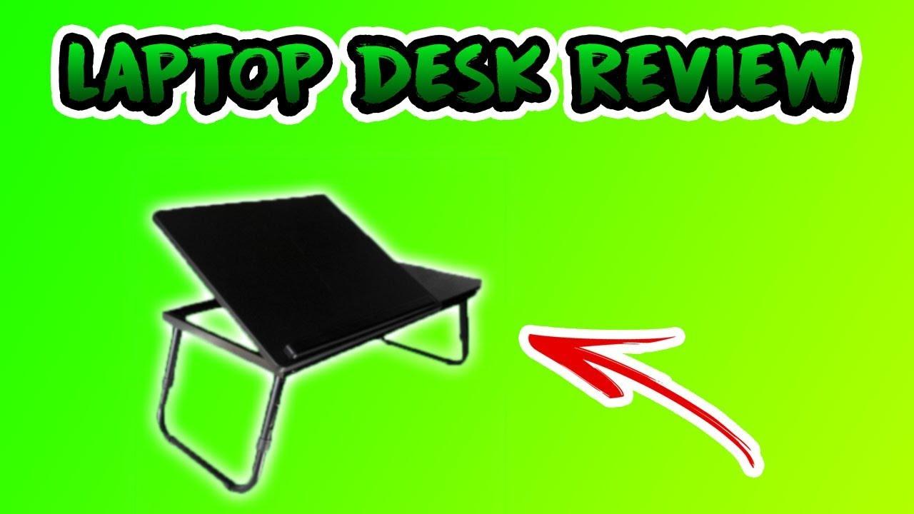 Laptop Desk Review