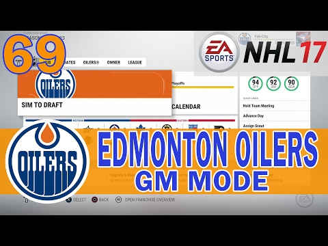 It's Draft Time AGAIN + MY VENT | NHL 17 Edmonton Oilers Franchise Mode Ep 69