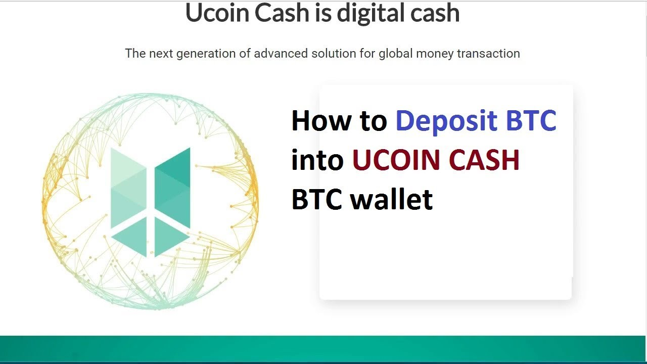 How to deposit btc bitcoin into buy ucoincash ico youtube how to deposit btc bitcoin into buy ucoincash ico ccuart Images