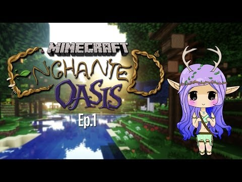 'A MAGICAL WORLD' Minecraft Enchanted Oasis Ep 1