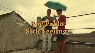 Boy Pablo - Sick Feeling (Cover) || Donnie, Hafidz dan Adit