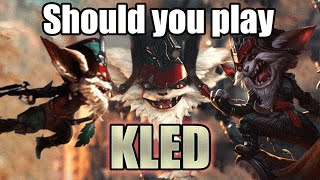 Should you play Kled