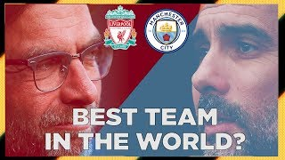 'BEST TEAM IN THE WORLD?!' | Liverpool v City | Totally Football Show