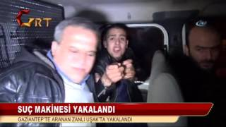 SUÇ MAKİNESİ YAKALANDI GAZİANTEP'TE ARANAN ZANLI UŞAK'TA YAKALANDI