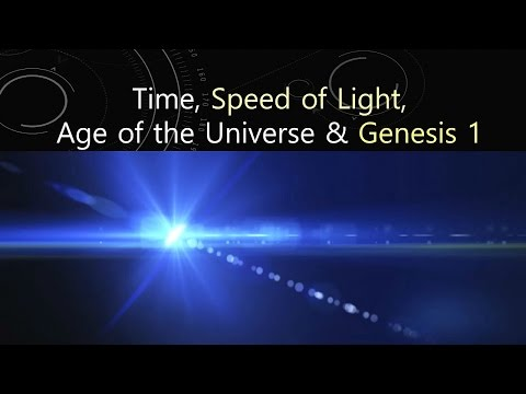 Time, Speed of Light,  Age of the Universe and Genesis 1