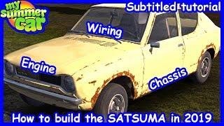 HOW TO BUILD THE SATSUMA! 2019 -SUBTITLED TUTORIAL- WORKING CAR +SAVEGAME