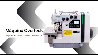 Máquina Overlock Zoje serie b9500 :: Casa Rizo