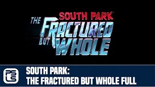 South Park: The Fractured But Whole E3 2016 Full Trailer