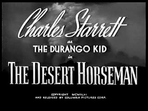 The Durango Kid - The Desert Horseman - Charles Starrett, Smiley Burnette
