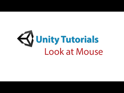 Unity Tutorials: Look at Mouse on Screen