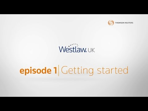 Getting to know Westlaw UK: Getting Started