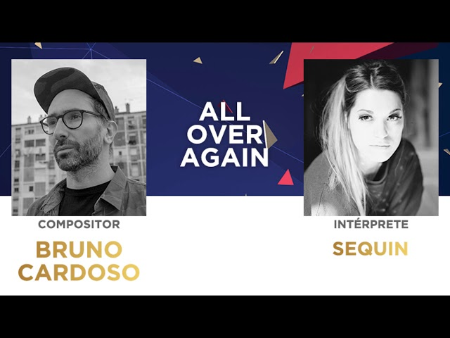 All Over Again (45'') - Bruno Cardoso | Festival da Canção 2018