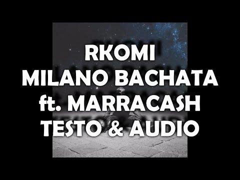 RKOMI - MILANO BACHATA (TESTO & AUDIO HD)