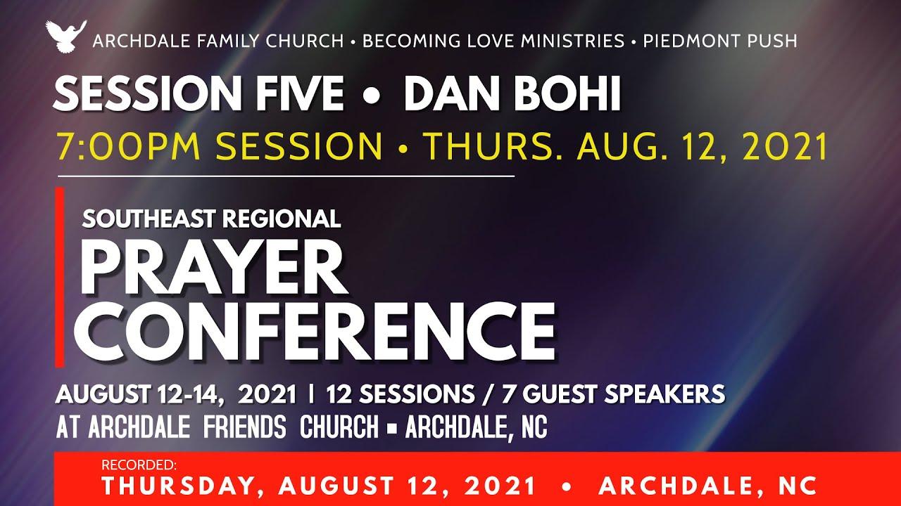 SESSION 5: Dan Bohi • 7PM Session • Thurs. Aug 12, 2021