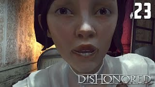 Let's Play Dishonored #23 - Emilys Rettung!