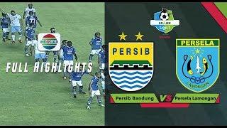 Persib Bandung  1  Vs Persela Lamongan  0  - Full Highlight | Go-jek Liga 1 Bersama Bukalapak