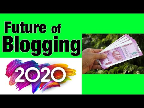 Blogging In 2020 (Some Amazing Facts) Future of Hindi Blogging