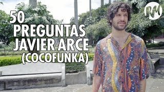 50 preguntas para javier arce de cocofunka
