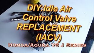 DIY:Honda Accord Acura V6 J Series IACV Replacement - Idle Air Control Valve - Bundys Garage