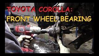 Toyota Corolla: Front Wheel Bearing Rep...