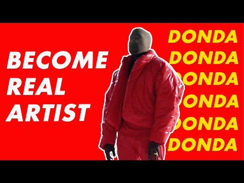How To Stay Real As An Artist   Kanye West Donda Review