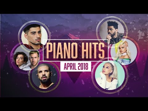 Piano Hits .♪ ♫ Pop Songs April 2018 : Over 1 hour of Billboard hits - music for classroom ,study