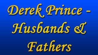 Derek Prince - Husbands & Fathers (with Chi. Subs) (1990)