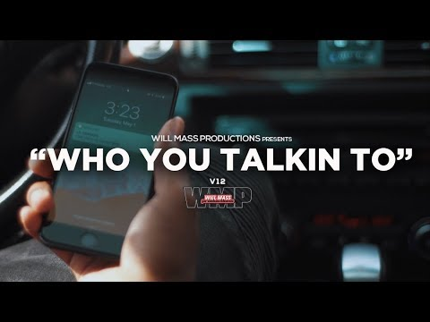 V12 - Who You Talkin To (Music Video) Shot By @Will_Mass