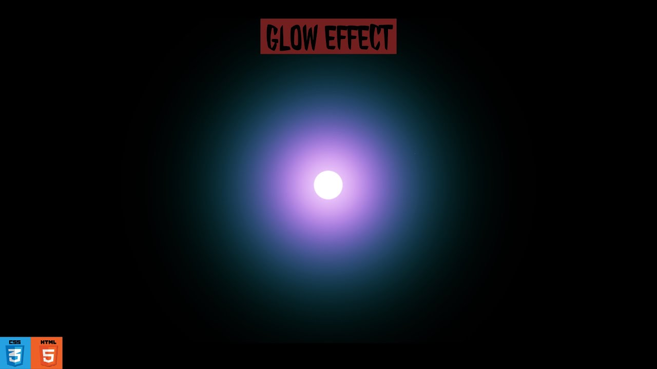 CSS Glowing Effect Animation | HTML & CSS