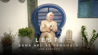 Lesti Bawa Aku Ke Penghulu Live Acoustic Version MP3