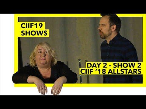 CIIF19 - DAY 2 IMPROV SHOW 2 - CIIF 2018 ALLSTARS - Copenhagen International Improv Festival 2019