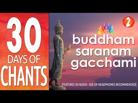 Day 2 : Buddham Saranam Gacchami | feat. 3D Audio