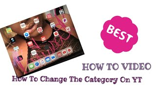 How To Change Your YouTube Video Category 2019 thumbnail