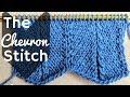 Knitting Chevron Stitch - How To Knit The Chevron Stitch