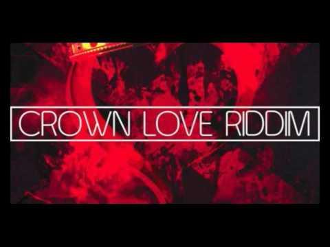 Crown Love Riddim Mix   Dancehall 2016   Head Concussion Records   DjTten Teacha
