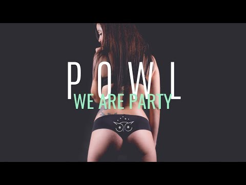 POWL - We Are Party