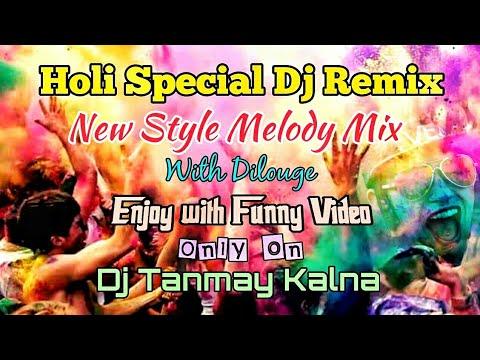 Holi Special DJ Remix Song 2019 DJ Tanmay Kalna