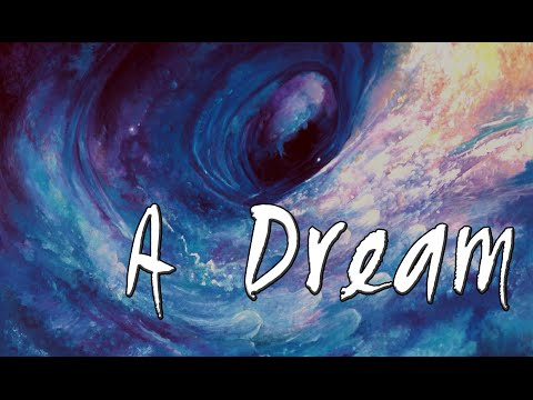 A Dream || Narrative