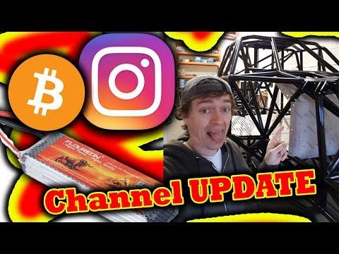 Channel UPDATE  - Deal - Insta - Monster Truck - New Lipos - Bitcoin - Help!!!