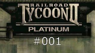 #001 - Railroad Tycoon 2 Platinum - Aufbruchstimmung