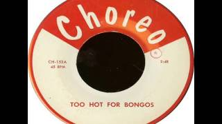 Unknown - Too Hot For Bongos [196?] Thumbnail