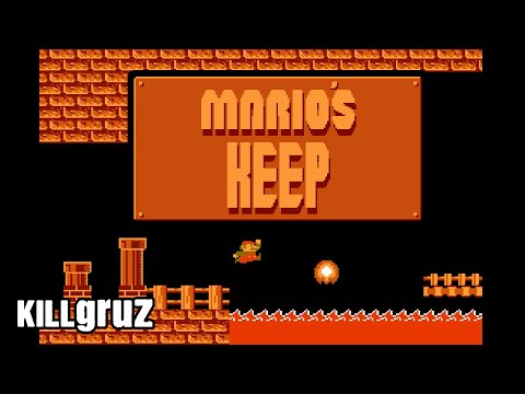 Mario's Keep - NES ROM Hack - Killgruz