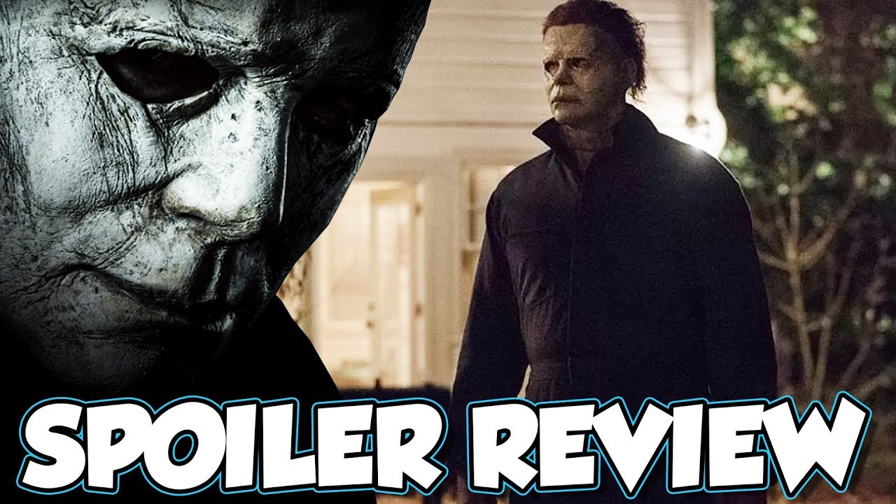 Halloween 2018 Spoiler Movie Review Youtube