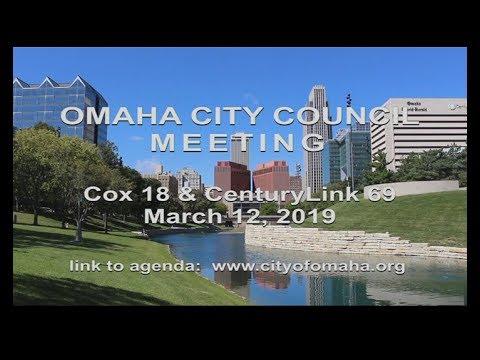 Omaha Nebraska City Council meeting March 12, 2019