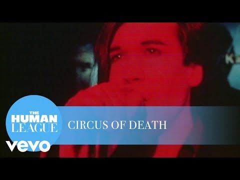 The Human League - Circus Of Death