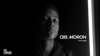 Oxii Moron - Feelings (Dir. by Loyiso The One)  | The Farside