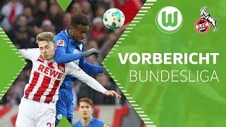 Saisonfinale | VfL Wolfsburg - 1. FC Köln | Vorbericht | Bundesliga
