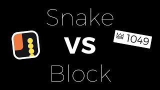 SNAKE vs BLOCK HIGH SCORE (OVER 1000)