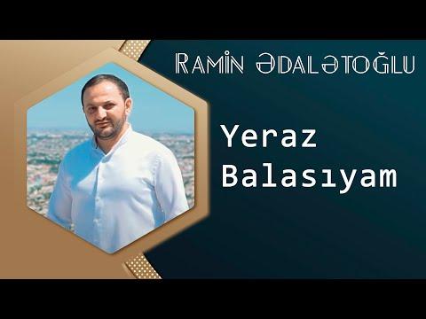 Ramin Edaletoglu - Yeraz Balasiyam ( UZEYIR PRODUCTION Yep Yeni 2014 )